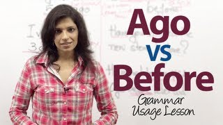 Commonly confused words - Ago &  Before - English Grammar Lesson