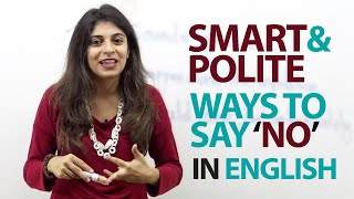 Smart and Polite ways to say 'NO' in English - Free Spoken English Lesson