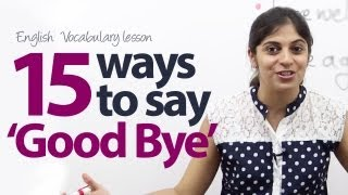 15 different ways to say Goodbye in English - Free English vocabulary lesson ( ESL )