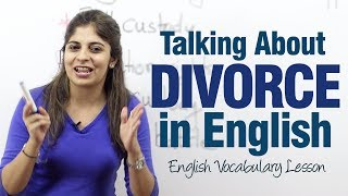 Speaking about a divorce in English - Advanced English Lesson ( ESL )