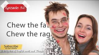 Daily Video Vocabulary Episode 32 - Chew the rag ( Free English Lessons)