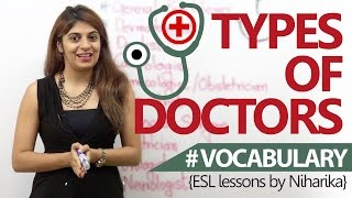 Spoken English Lesson - Different types of doctors. (Learn English Vocabulary)