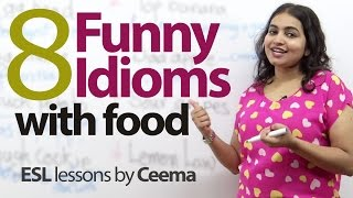 08 Funny idioms with food - Free English lesson (ESL)