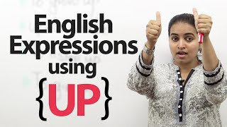 "Learn English Expressions using ""Up"" - Free English Lessons"