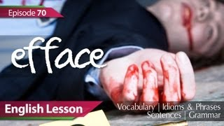 Daily Video vocabulary - Episode : 70 - Efface. English Lesson