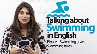 Talking about swimming - English Vocabulary & phrases lesson