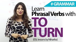 Learn Phrasal Verbs with 'To Turn' – Free English Grammar Lesson