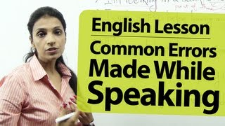 English Lesson : Common Errors people make while speaking English.