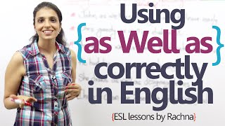 Using 'As well as' correctly while speaking English. -  English Grammar Lesson
