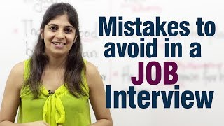Mistakes to avoid during a job interview - Job interview tips