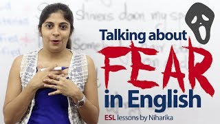 Talking about 'fear' in English - English Lesson ( Vocabulary & Expressions)