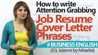 Professional cover letter phrases for a Job Resume - (Interview Skills & Business English Lesson)