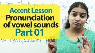 Accent Training - Pronunciation of Vowel Sounds Part 01  | Accent Training | English Lesson