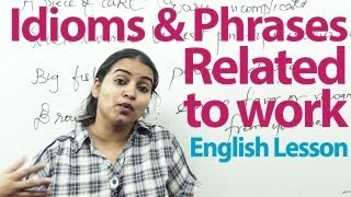 Business English -  Idioms, and Phrases -  Vocabulary Lesson ( ESL )