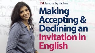English  lesson - Making, Accepting & Declining an invitation in English.