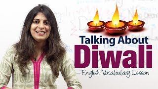 Talking about Diwali - English Vocabulary and Grammar Lesson ( ESL )