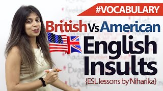British and American English (Slang) Insults – English Conversation Lesson