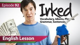 English lesson 92 - Irk. Vocabulary & Grammar lessons to learn fluent English - ESL