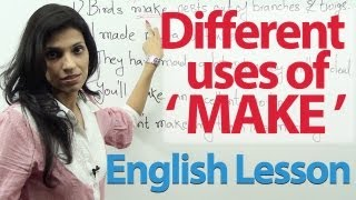 English lesson : Different uses of the verb 'Make'
