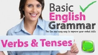 English Grammar Lessons - Verbs and Tenses | Learning English Lessons