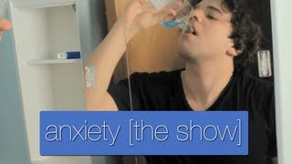 anxiety [the show] - trailer