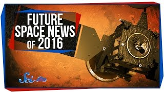 Future Space News of 2016