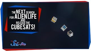 The Next Search for Alien Life, and Release the Cubesats!