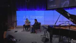Fireside Chat with A.R. Rahman - Talks at Google