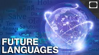 What Is The Future Of Language?