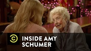 Inside Amy Schumer - Amy Goes Deep with a 106-Year-Old Woman