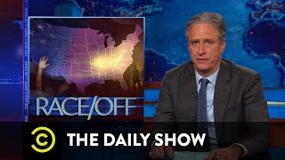 The Daily Show - Race/Off
