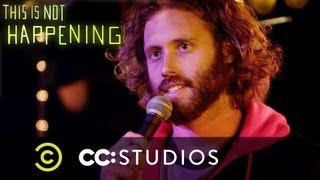 This Is Not Happening - T.J. Miller Has a Seizure - Uncensored