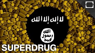 The Superdrug Fueling ISIS And The Nazis